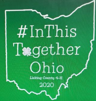 #InThisTogetherOhio Licking County 4-H 2020